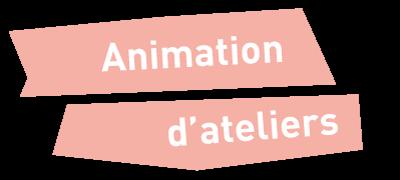 L'animation d'atelier chez fable-Lab