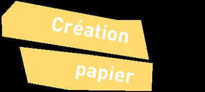La création papier chez fable-Lab